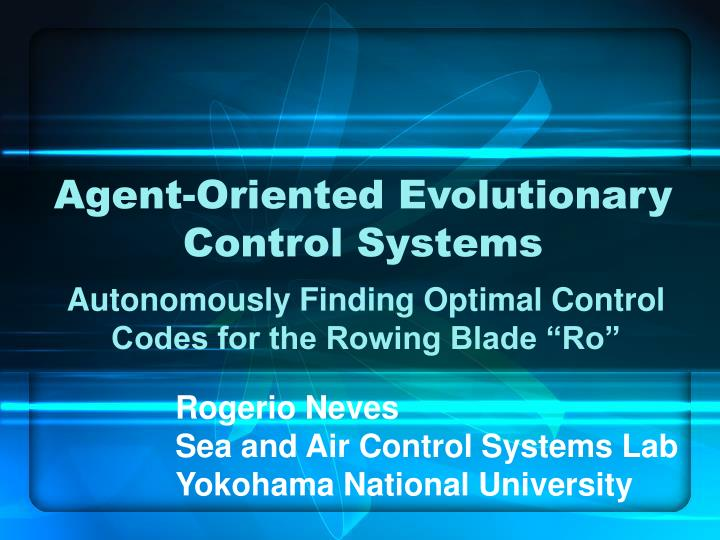 agent oriented evolutionary control systems n.