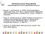 1970 british cohort study bcs70 os determinantes do crime e do comportamento anti social