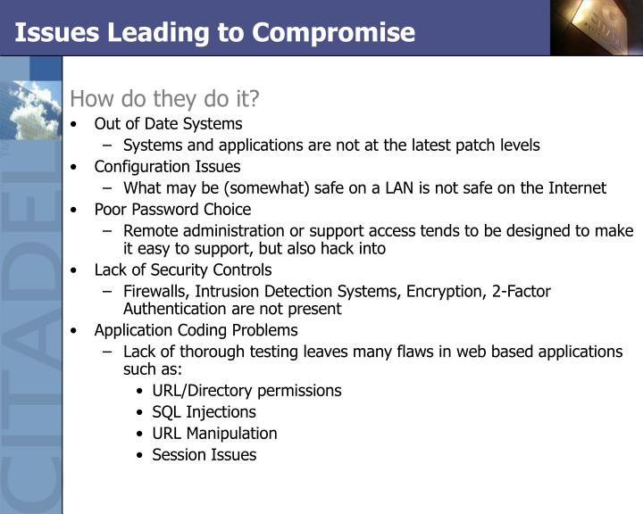 Issues Leading to Compromise