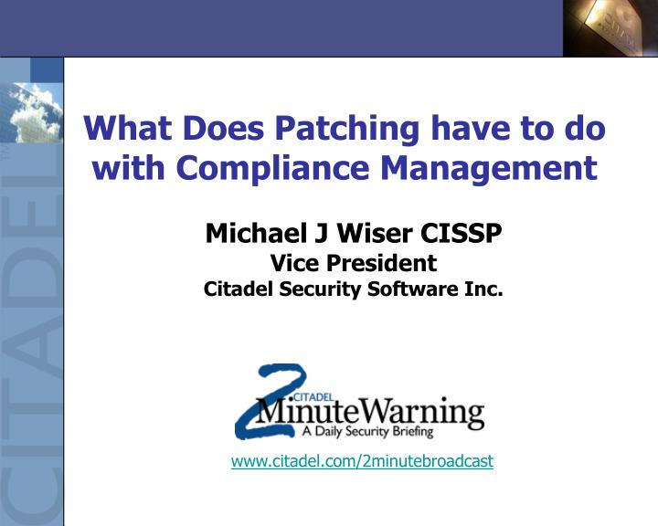 What does patching have to do with compliance management