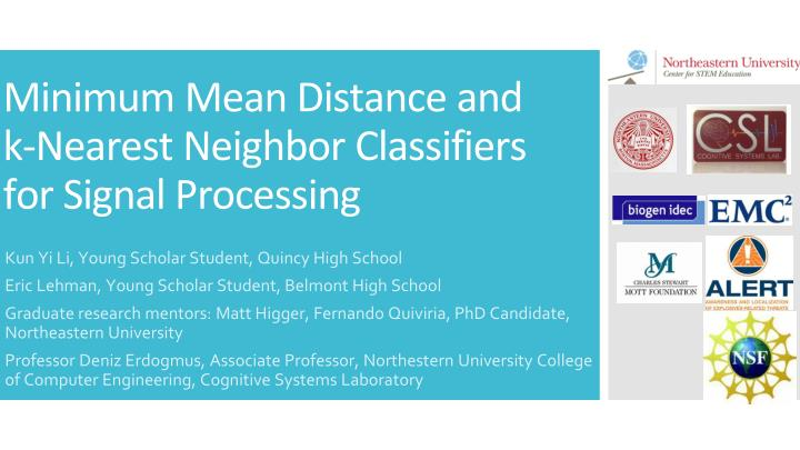 minimum mean distance and k nearest neighbor classifiers for signal processing n.
