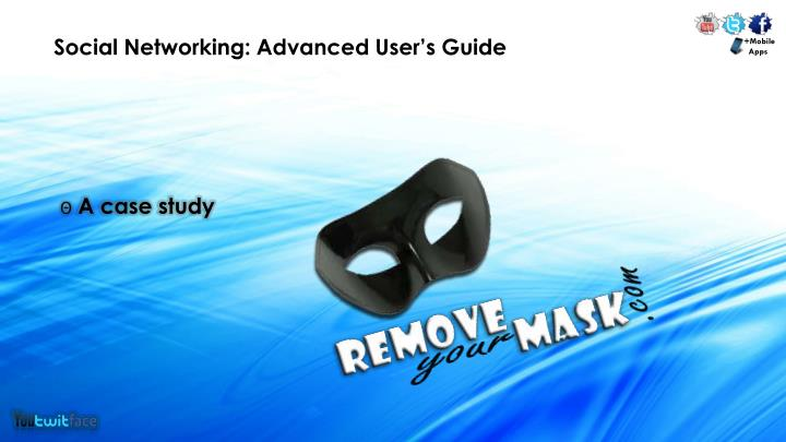 Social Networking: Advanced User's Guide