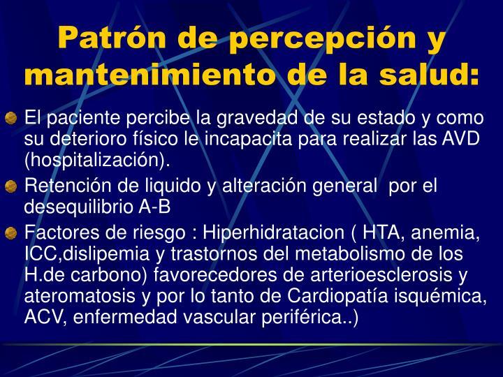 Patrón de percepción y mantenimiento de la salud: