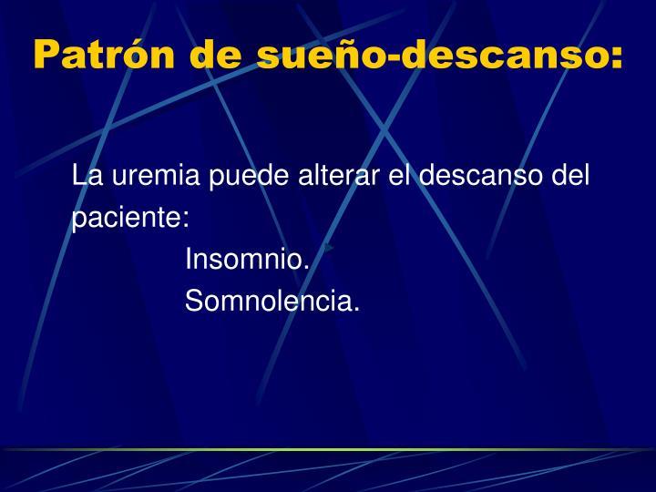 Patrón de sueño-descanso: