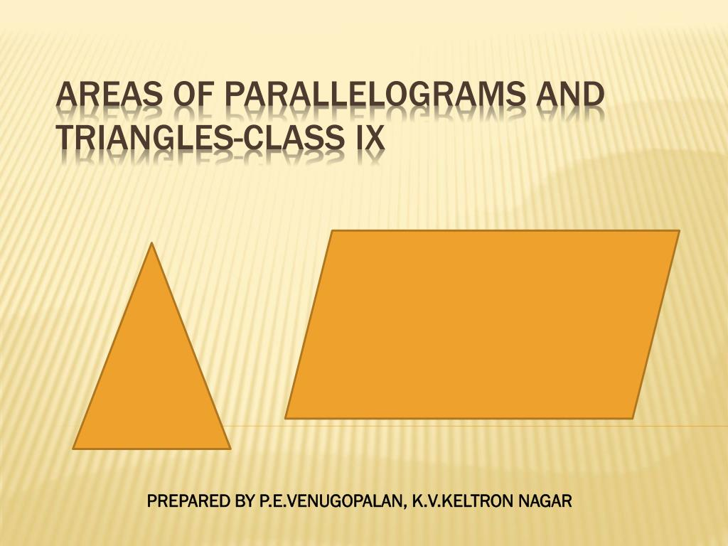 ppt areas of parallelograms and triangles class ix powerpoint