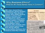 why business ethics what do all these names have in common