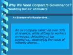 why we need corporate governance grabbing hands of insiders