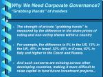 why we need corporate governance grabbing hands of insiders1