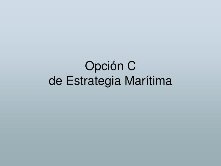 Opción C