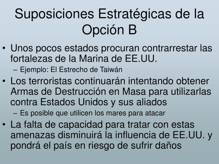 Suposiciones Estratégicas de la Opción B