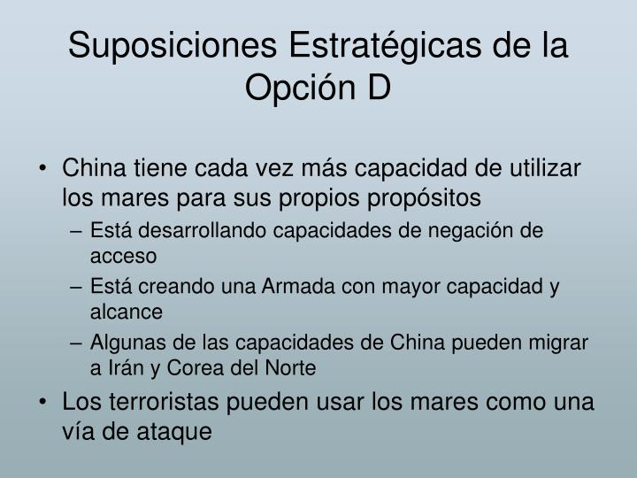 Suposiciones Estratégicas de la Opción D