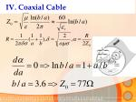 iv coaxial cable
