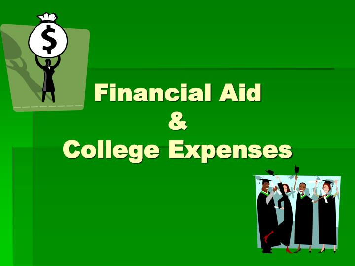 financial aid college expenses n.
