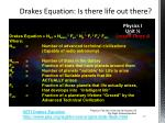 drakes equation is there life out there