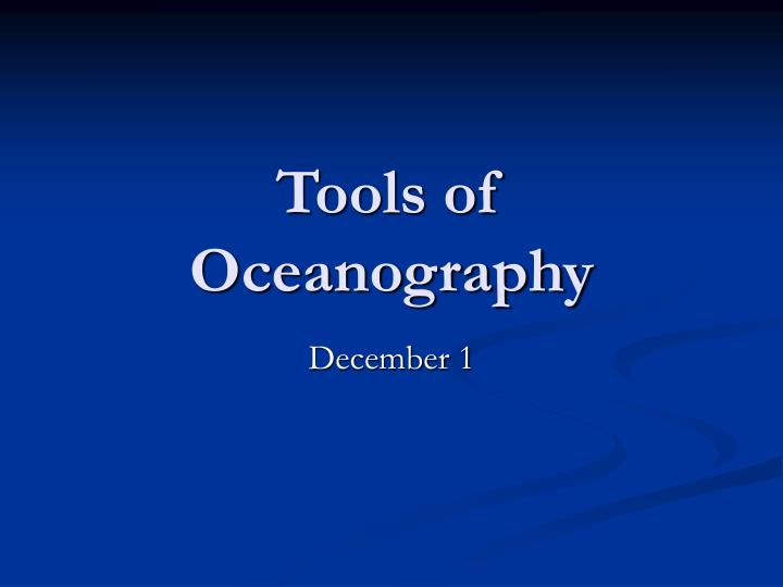 tools of oceanography n.
