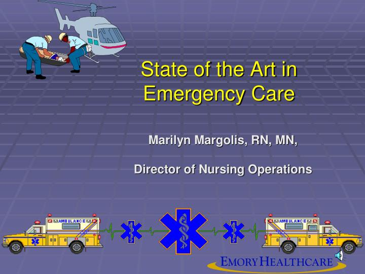 state of the art in emergency care n.