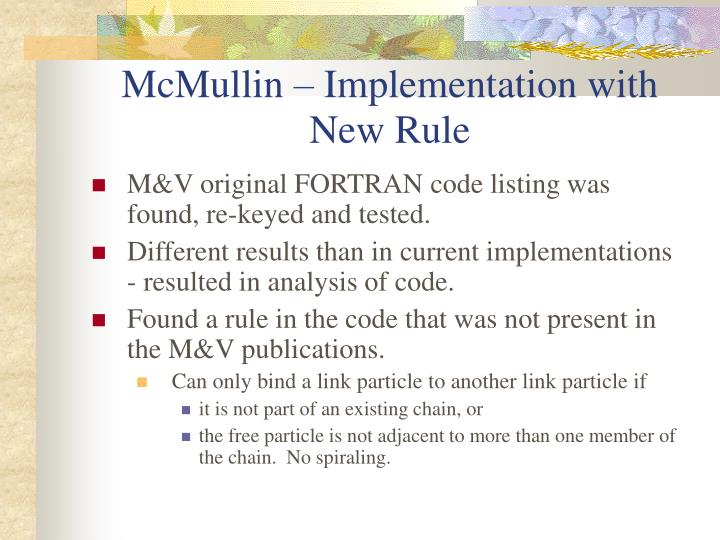 McMullin – Implementation with New Rule