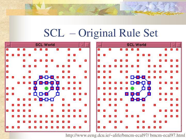 SCL  – Original Rule Set
