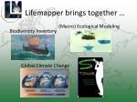 lifemapper brings together
