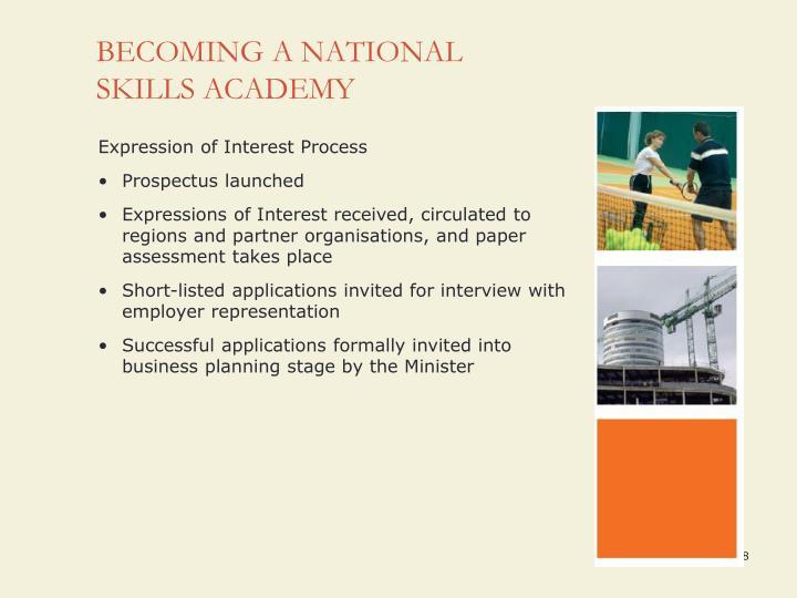 BECOMING A NATIONAL SKILLS ACADEMY