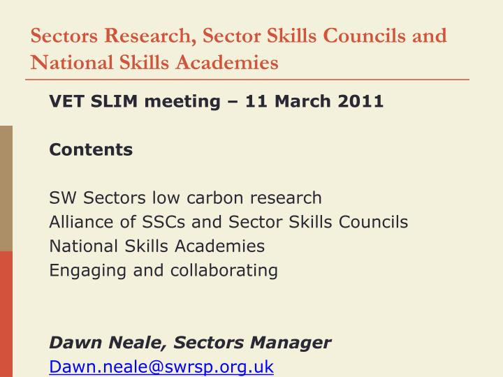 sectors research sector skills councils and national skills academies n.