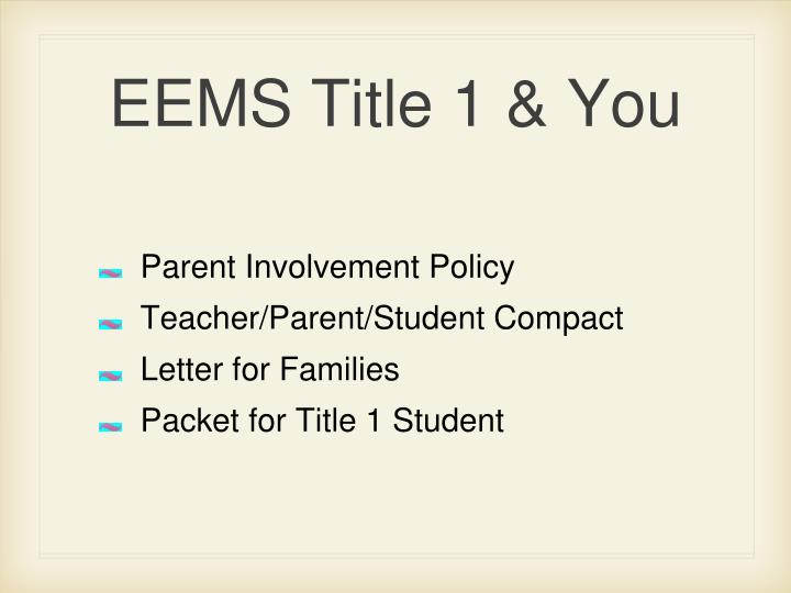 EEMS Title 1 & You