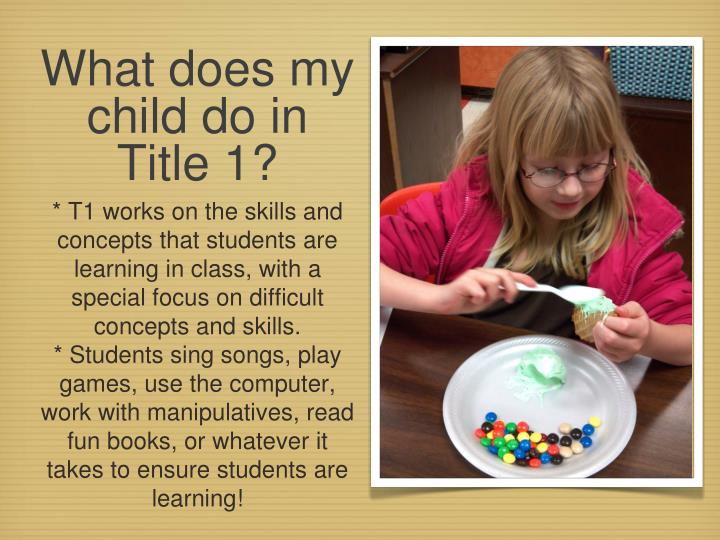 What does my child do in Title 1?