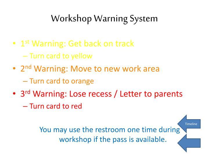 Workshop Warning System