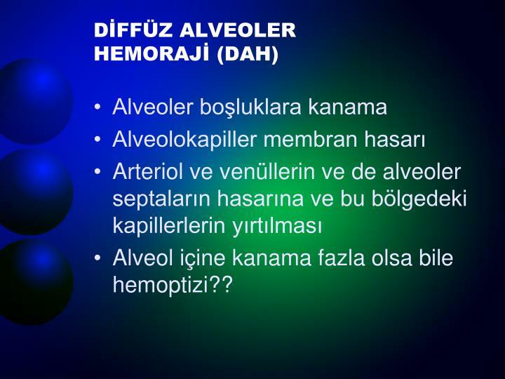 D ff z alveoler hemoraj dah