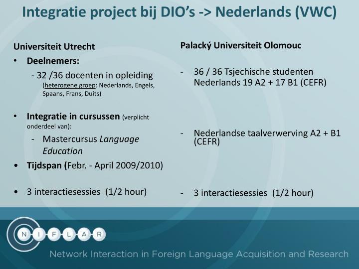 Integratie project bij DIO's -> Nederlands (VWC)
