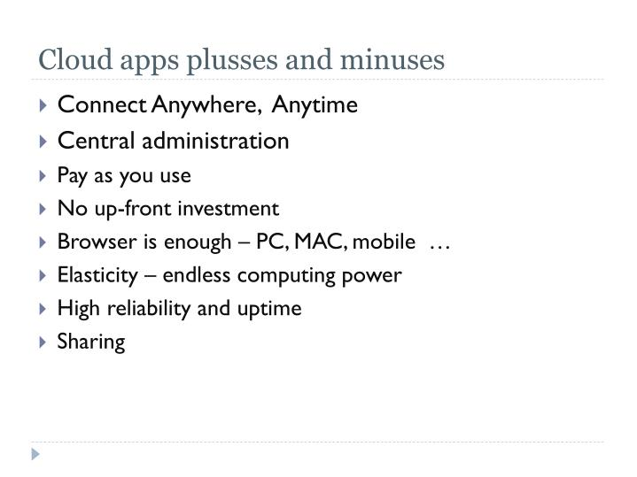 Cloud apps plusses and minuses
