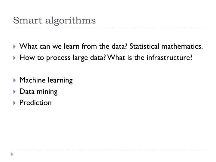 Smart algorithms
