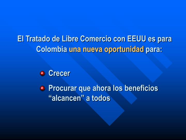 El Tratado de Libre Comercio con EEUU es para Colombia