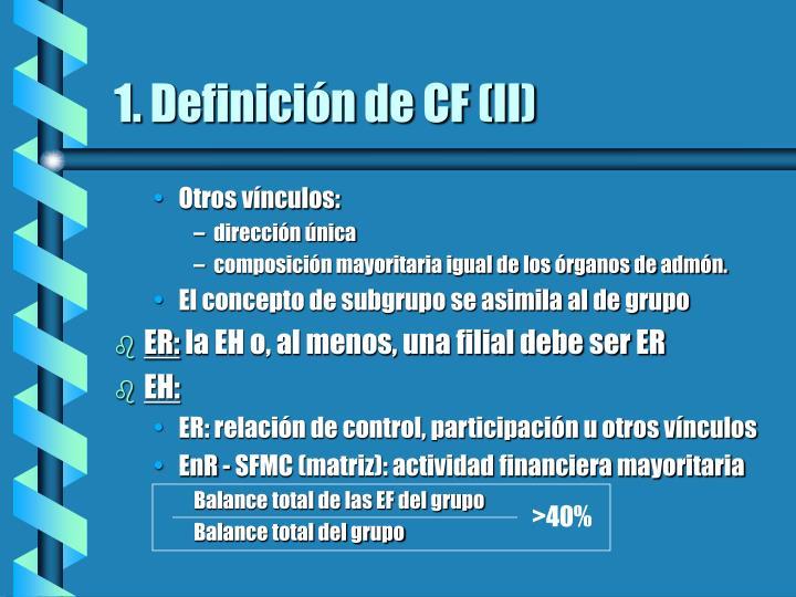 1. Definición de CF (II)