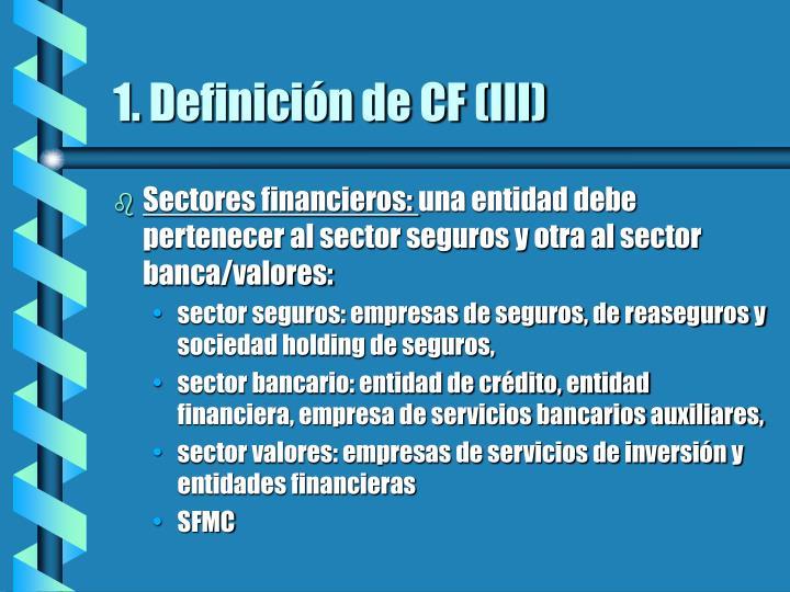 1. Definición de CF (III)