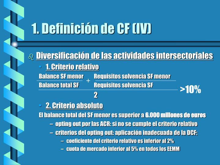 1. Definición de CF (IV)