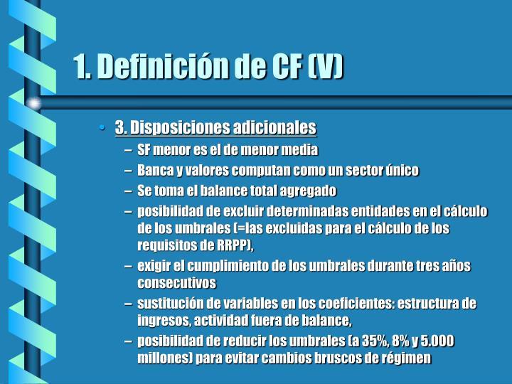 1. Definición de CF (V)