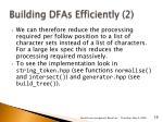 building dfas efficiently 2
