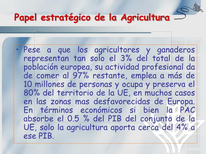Papel estratégico de la Agricultura