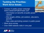 tackling the priorities work force issues