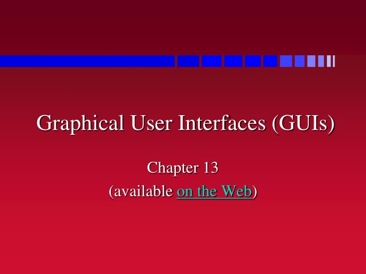 graphical user interfaces guis n.