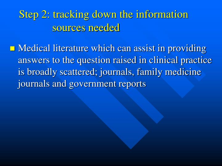 Step 2: tracking down the information