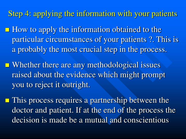 Step 4: applying the information with your patients