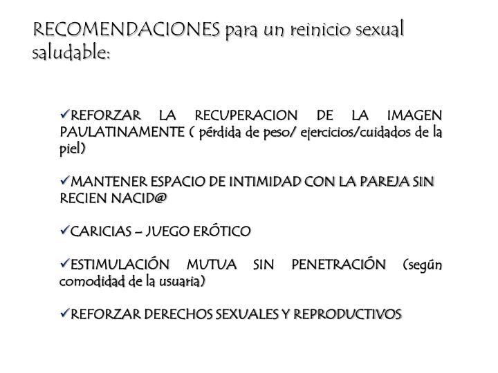 RECOMENDACIONES para un reinicio sexual saludable: