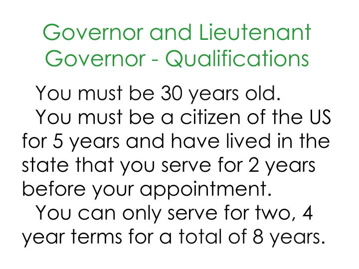Governor and Lieutenant Governor - Qualifications