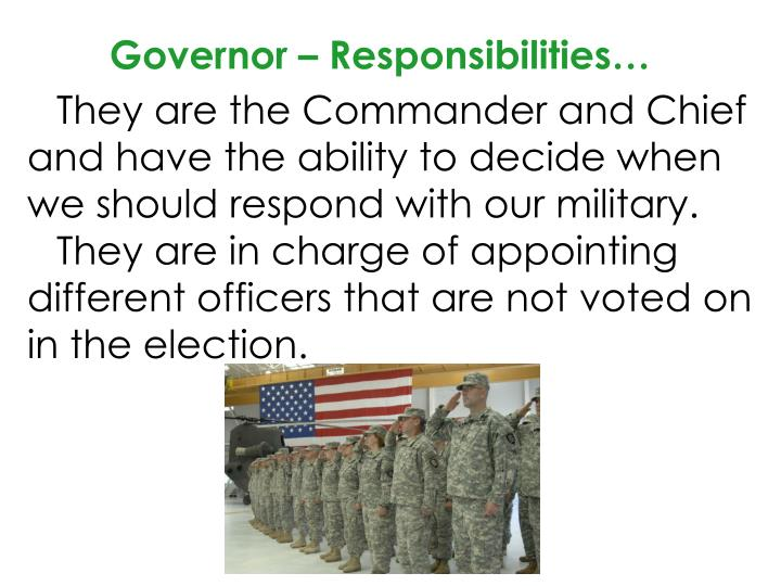 Governor – Responsibilities…