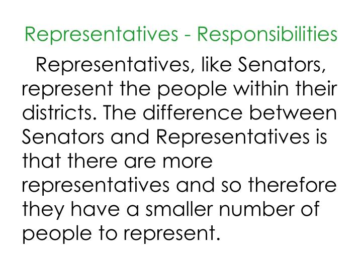 Representatives - Responsibilities