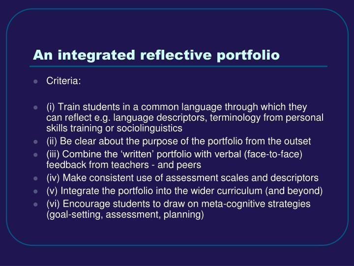 An integrated reflective portfolio