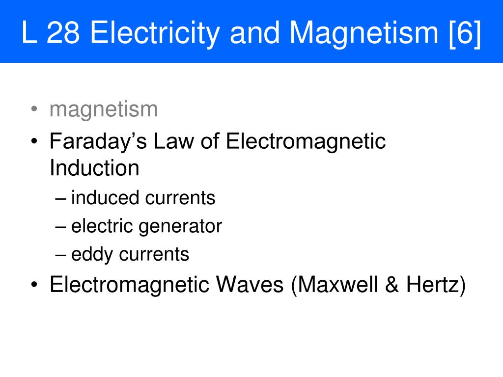 Ppt L 28 Electricity And Magnetism 6 Powerpoint Presentation Faraday The Invention Of Electric Motor Generator N