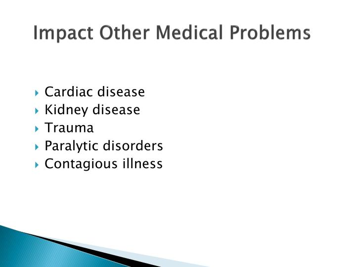 Impact Other Medical Problems